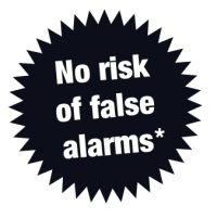No risk of false alarms