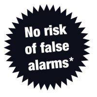 No risk of false alarms